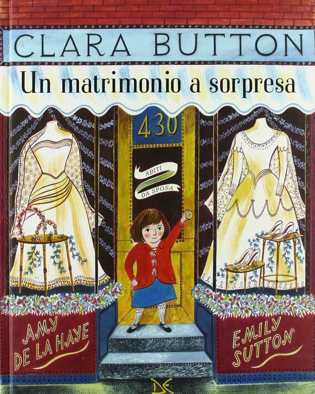 Clara Button. Un matrimonio a sorpresa