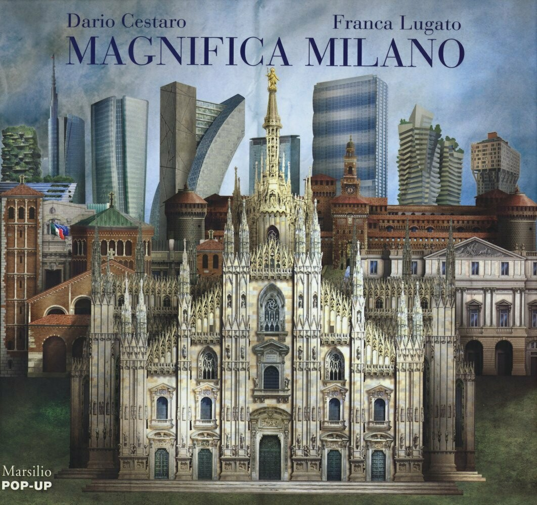 Magnifica Milano. Libro pop-up