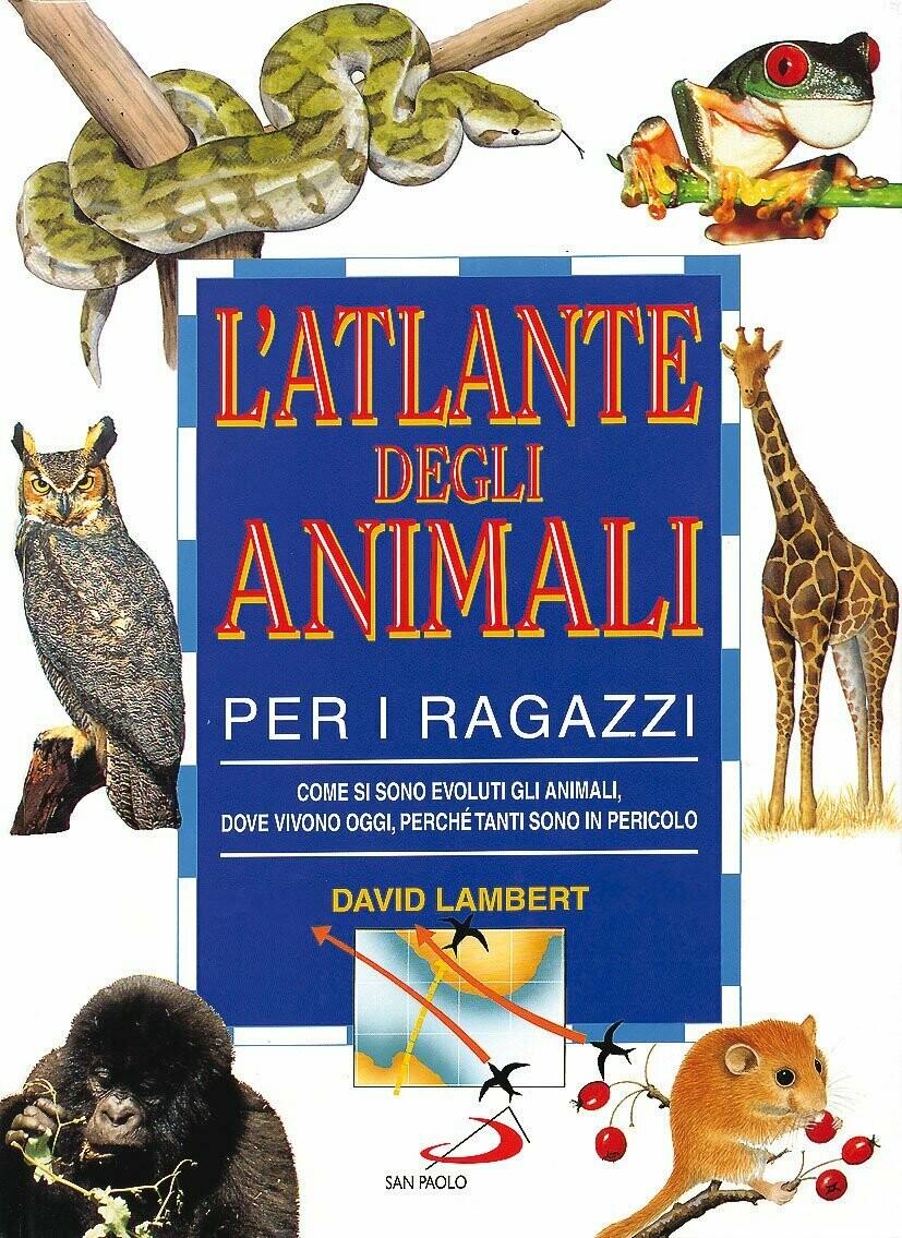 L'atlante degli animali per i ragazzi