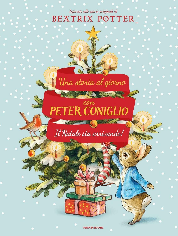 Il Natale sta arrivando! Una storia al giorno con Peter Coniglio