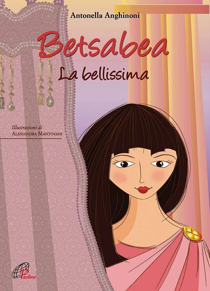 Betsabea. La bellissima