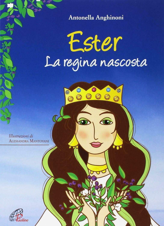 Ester. La regina nascosta