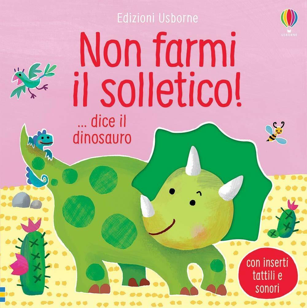Non farmi il solletico! ...dice il dinosauro