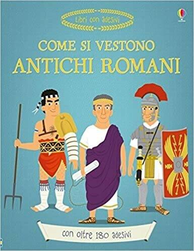 Come si vestono gli antichi romani? Con adesivi