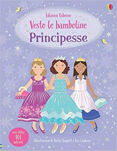 Principesse. Vesto le bamboline