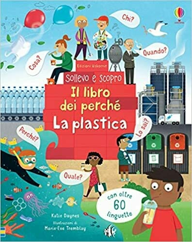 La plastica. Il libro dei perché