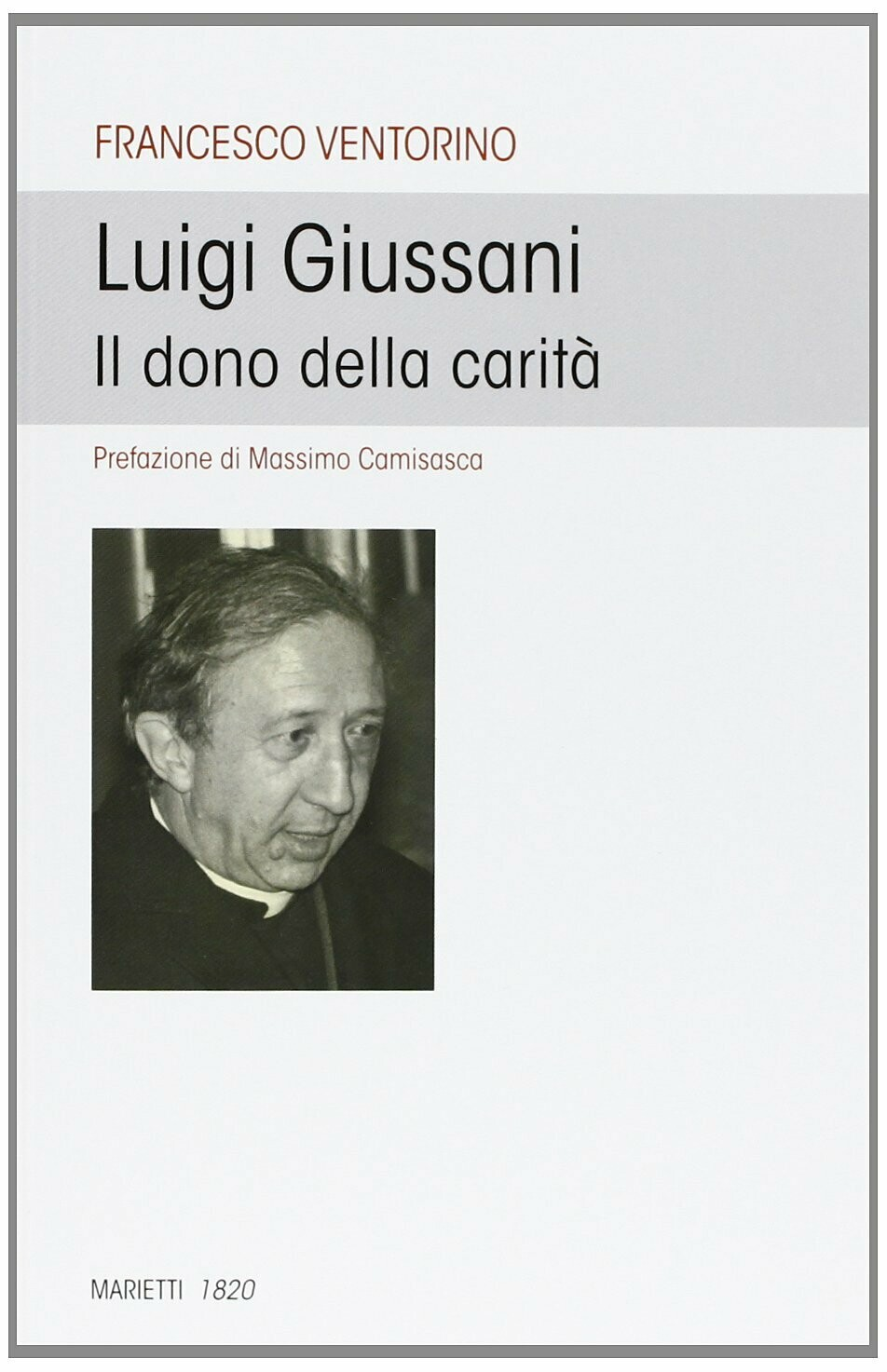 Luigi Giussani. Il dono della carità