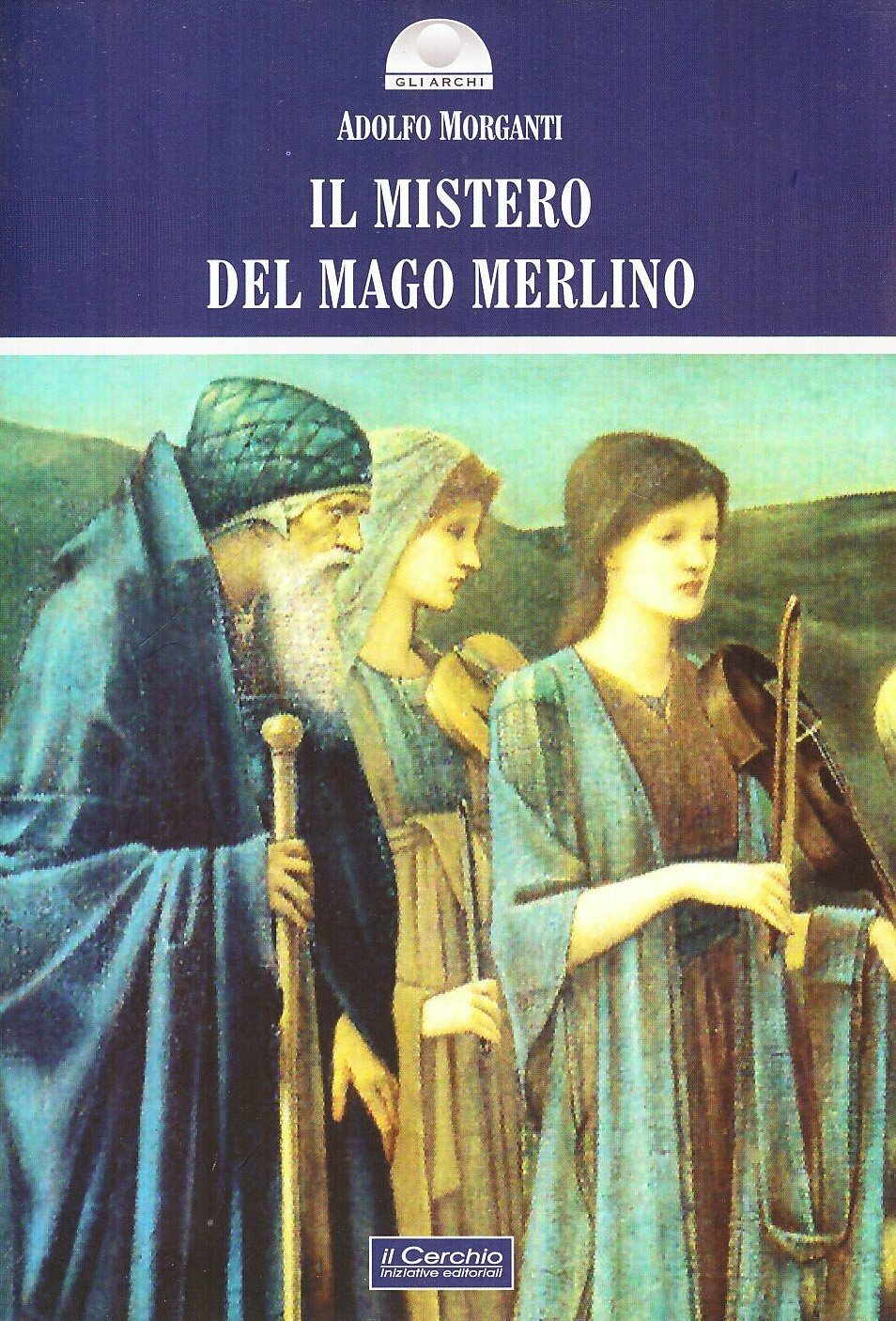 Il mistero del mago Merlino