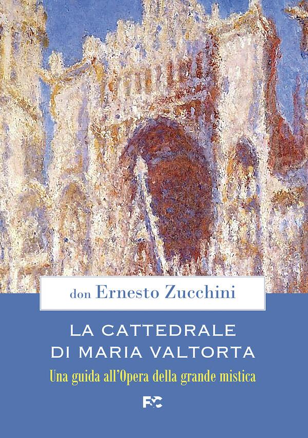 La Cattedrale di Maria Valtorta