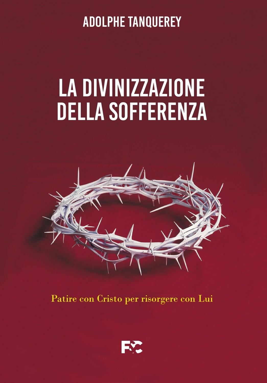 La divinizzazione della sofferenza AUDIO-LIBRO