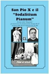 San Pio X ed il «Sodalitium pianum»