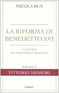 La riforma di Benedetto XVI