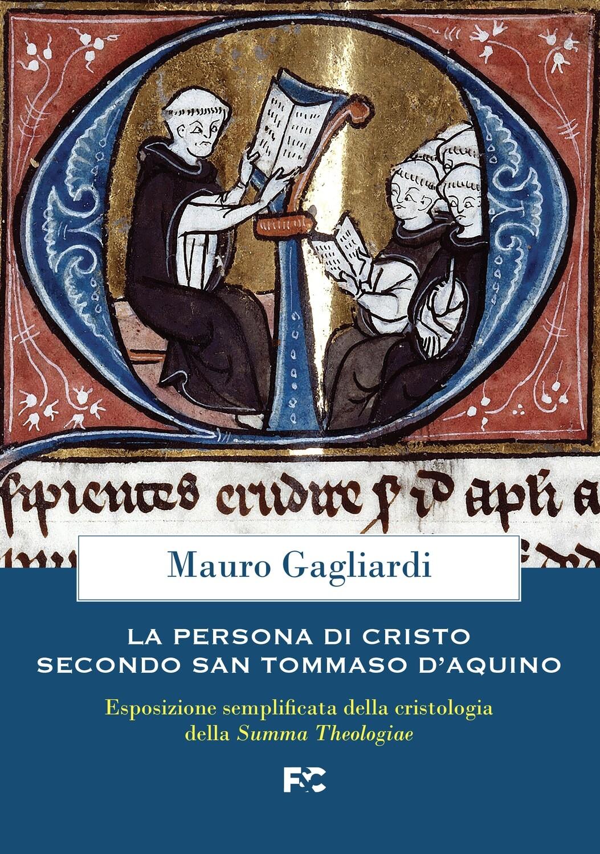 La persona di Cristo secondo San Tommaso d'Aquino_eBook