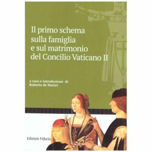 Il primo schema sulla famiglia e sul matrimonio del Concilio Vaticano II