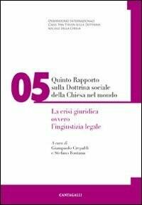 Quinto rapporto sulla dottrina sociale della Chiesa nel mondo