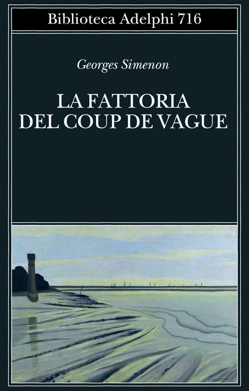 La fattoria di Coup de Vague
