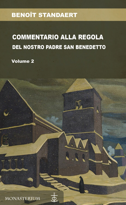 Commentario alla regola del nostro padre Benedetto - Vol II_eBook