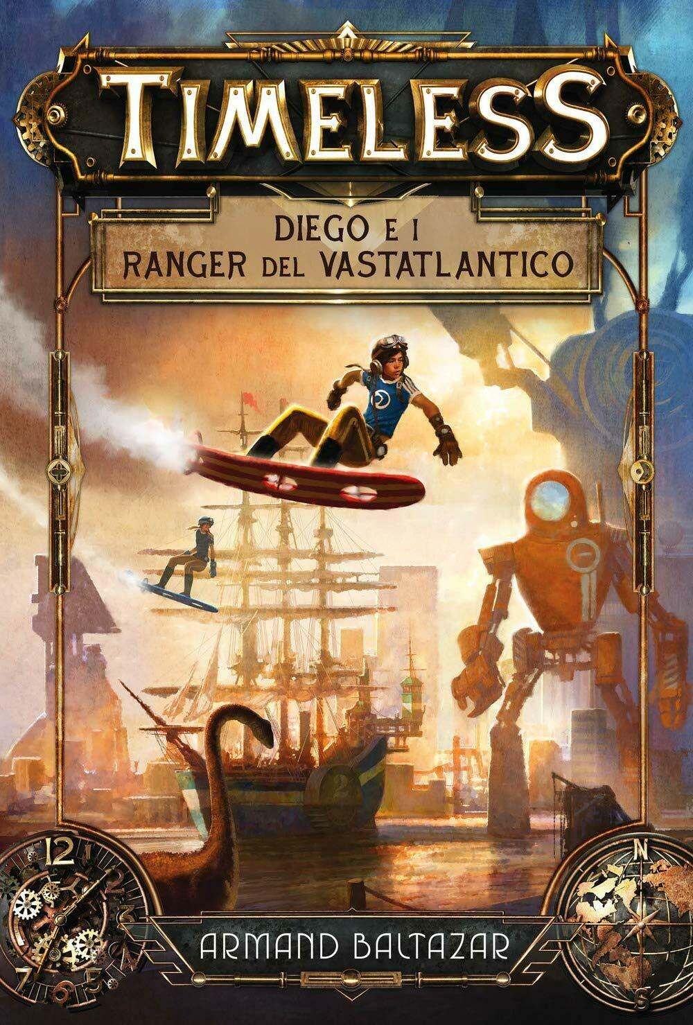 Diego e i ranger del Vastatlantico. Timeless