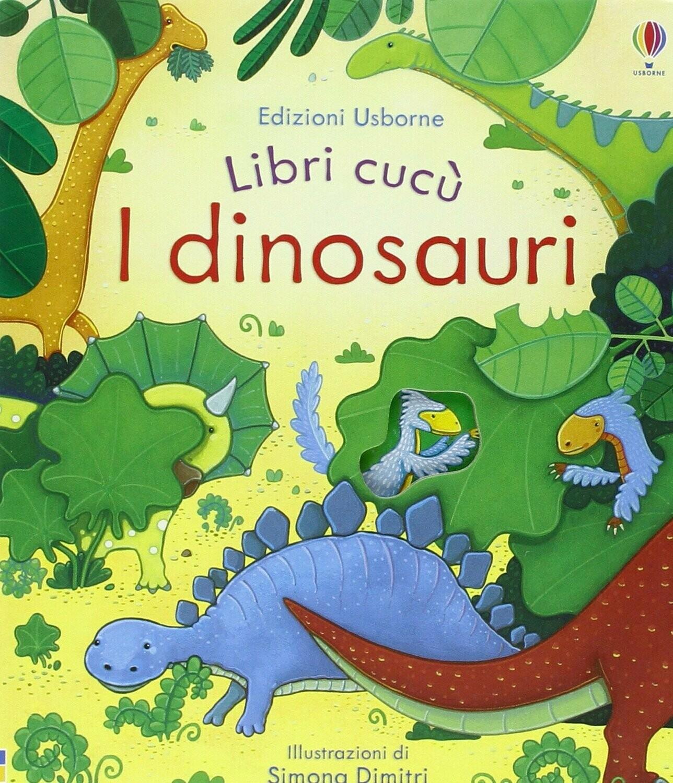 I dinosauri. Libri cucù