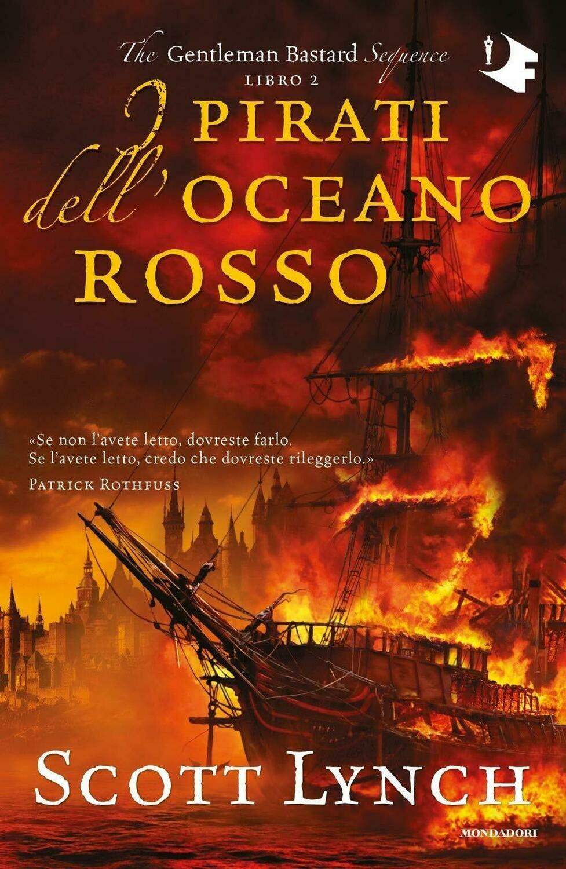 I pirati dell'oceano rosso. The Gentleman Bastard sequence (Vol. 2)