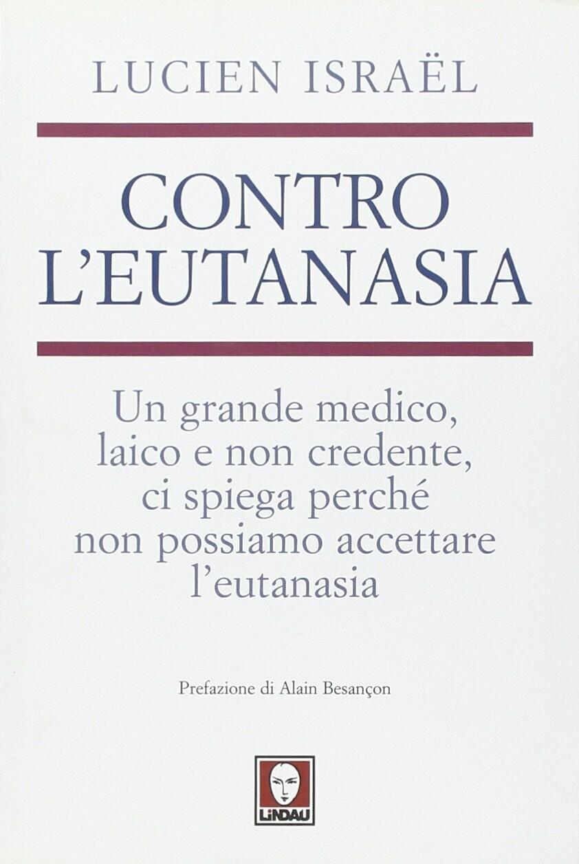 Contro l'eutanasia
