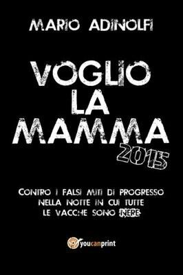 Voglio la mamma 2015