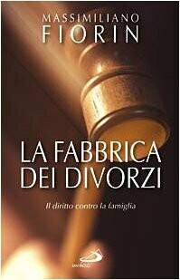 La fabbrica dei divorzi