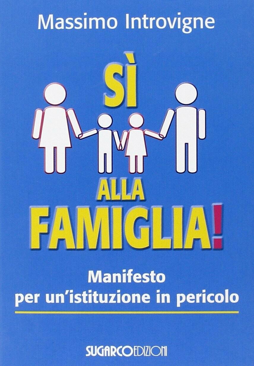 Sì alla famiglia!