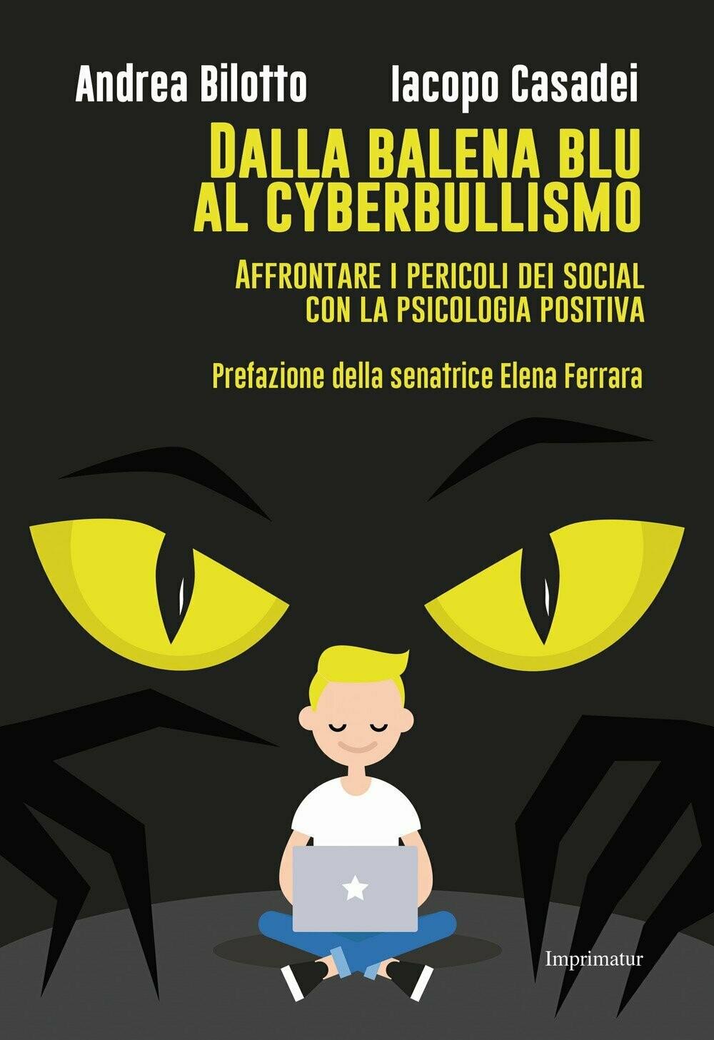Dalla balena blu al cyberbullismo