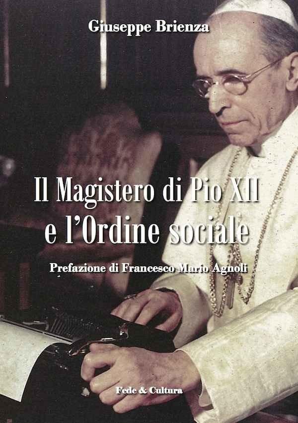 Il Magistero di Pio XII e l'ordine sociale