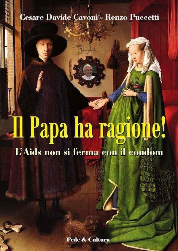 Il Papa ha ragione!