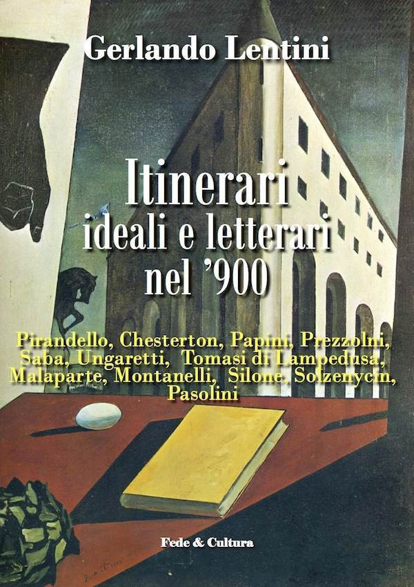 Itinerari ideali e letterari del '900