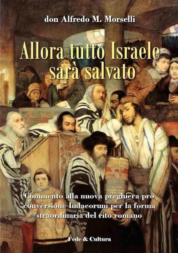 Allora tutto Israele sarà salvato