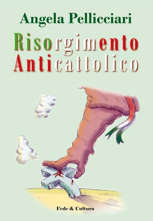 Risorgimento anticattolico vecchia edizione_eBook