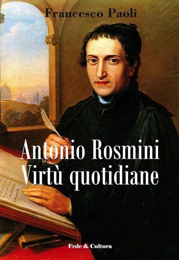 Antonio Rosmini Virtù quotidiane