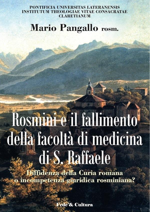 Rosmini e il fallimento della facoltá di medicina di S. Raffaele_eBook