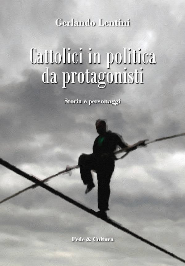 Cattolici in politica da protagonisti_eBook