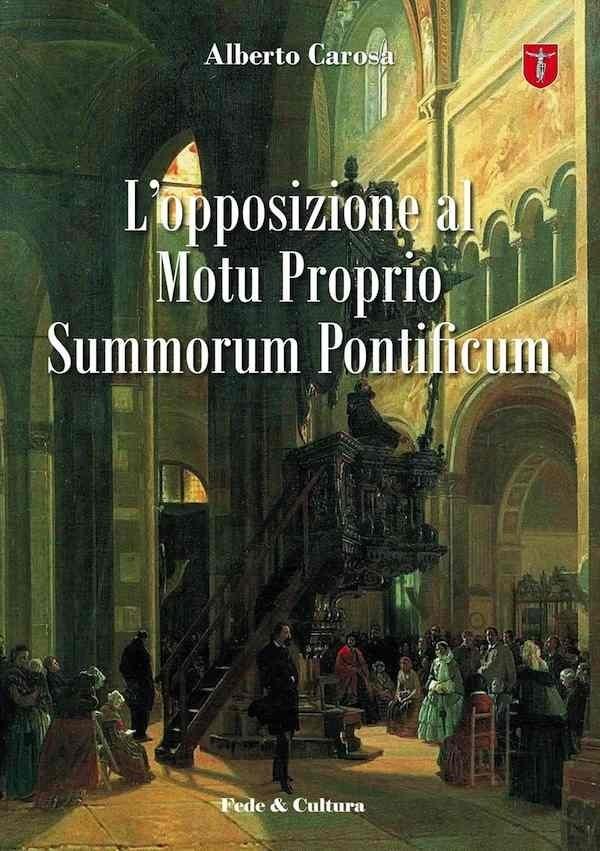L'opposizione al Motu Proprio Summorum Pontificum