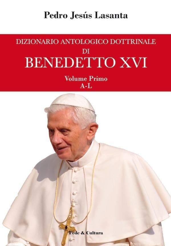 Dizionario antologico dottrinale di Benedetto XVI_eBook