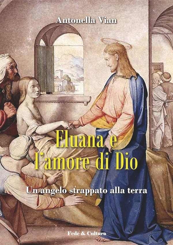 Eluana e l'amore di Dio