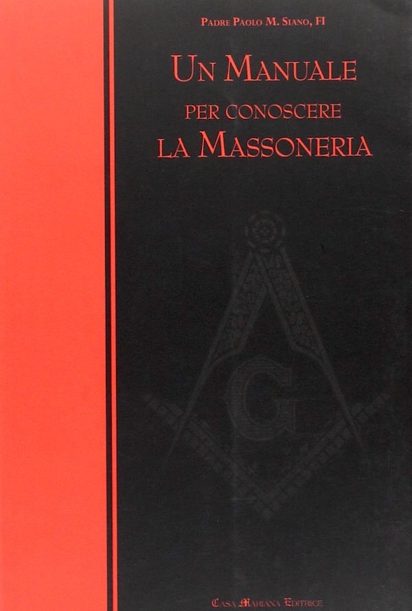 Un manuale per conoscere la Massoneria