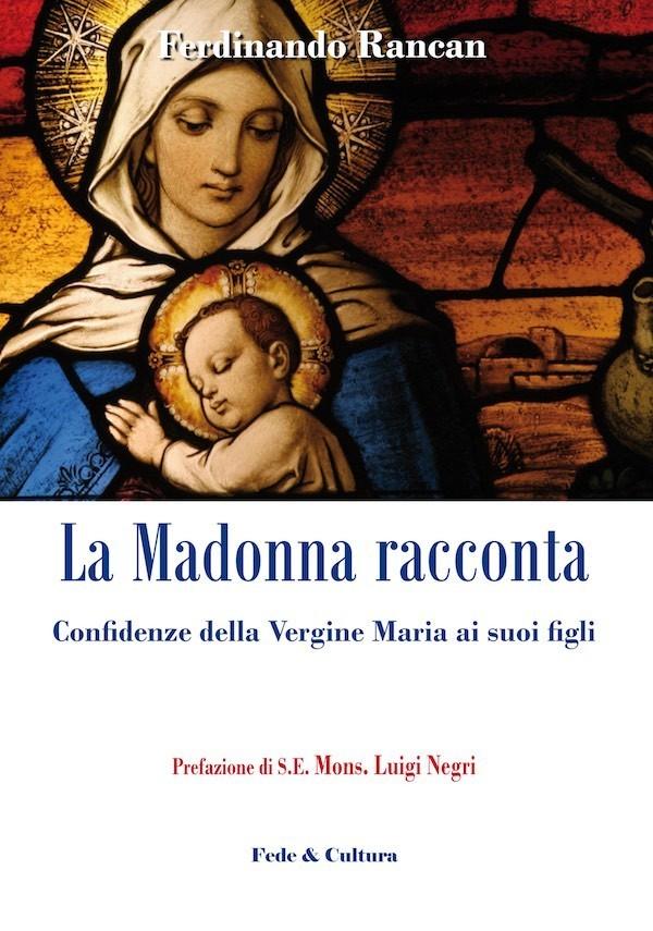 La Madonna racconta
