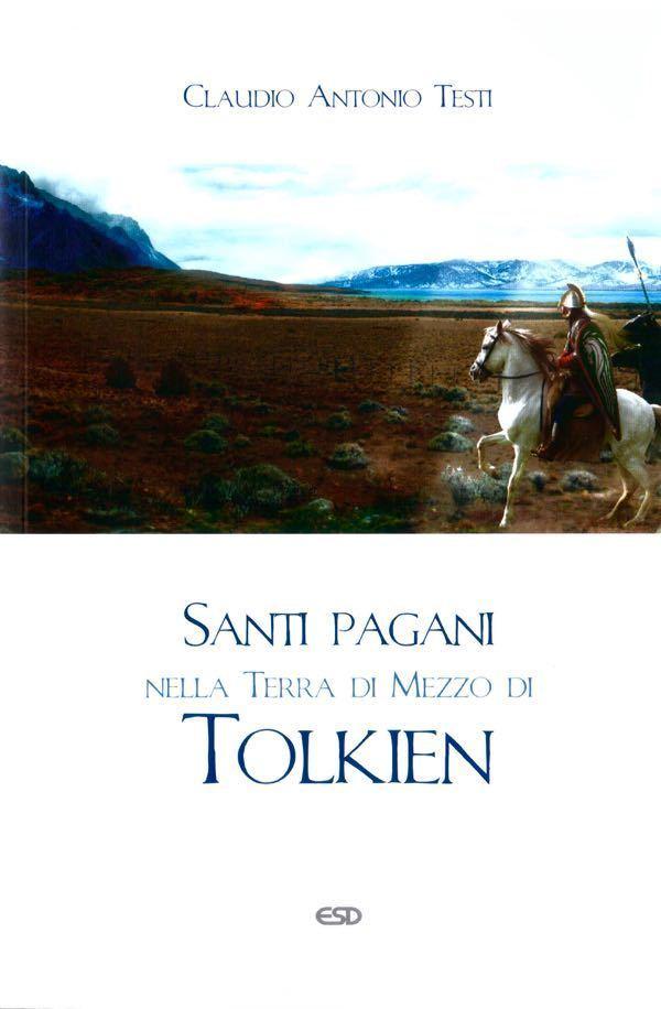 Santi pagani nella Terra di Mezzo di Tolkien