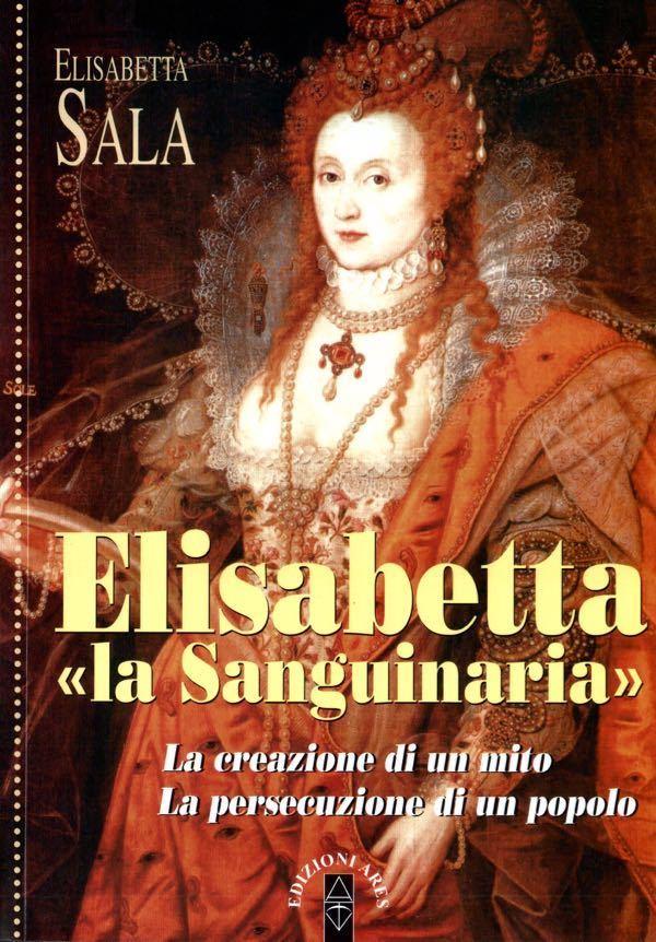 "Elisabetta ""la Sanguinaria"""