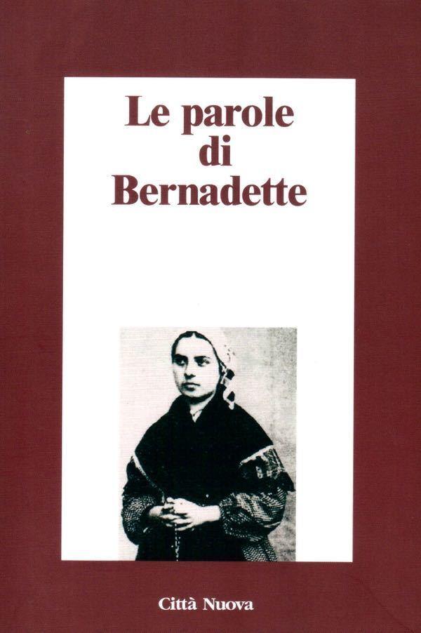 Le parole di Bernadette