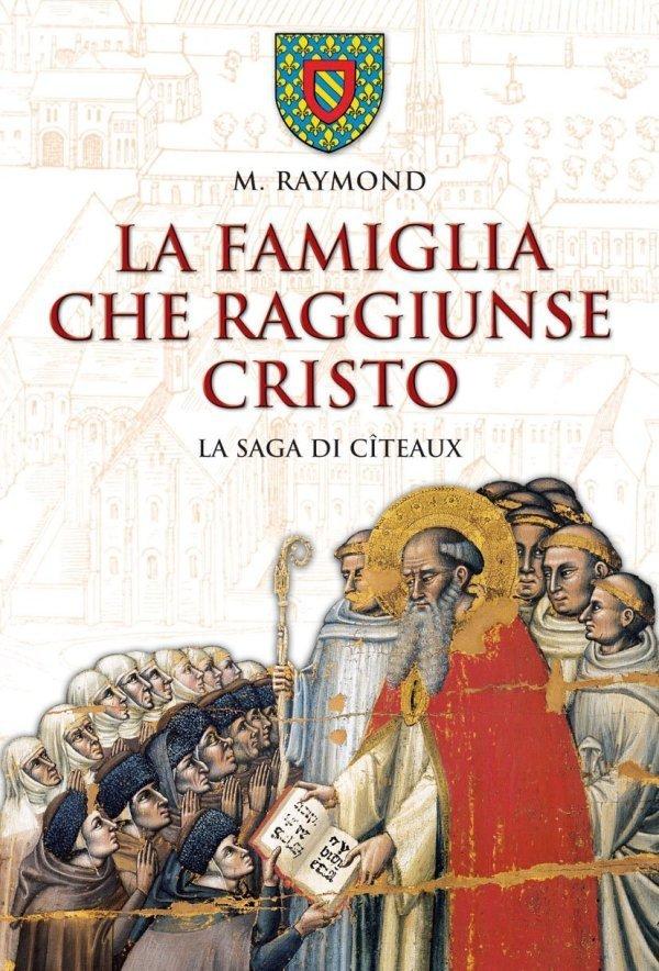La famiglia che raggiunse Cristo