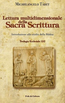 Lettura multidimensionale della Sacra Scrittura