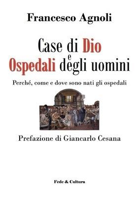 Case di Dio e ospedali degli uomini_eBook