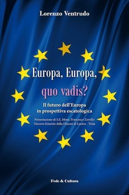 Europa, Europa, quo vadis?