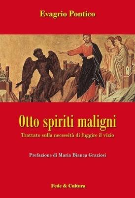 Otto spiriti maligni